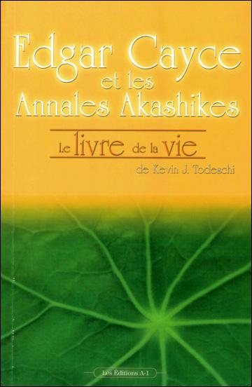 Edgar Cayce et les Annales Akashiques