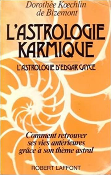 L'astrologie karmique d'Edgar Cayce