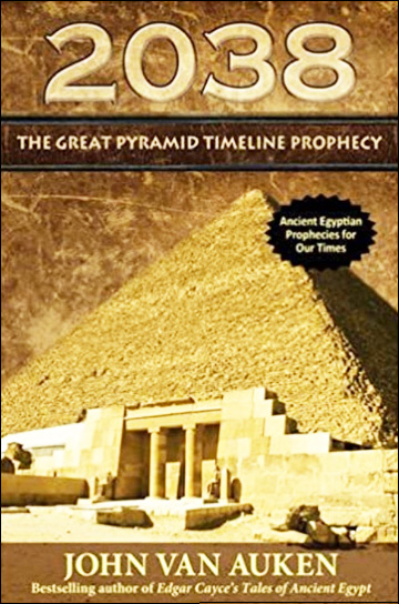 2038 - The Great Pyramid Timeline Prophecy Paperback