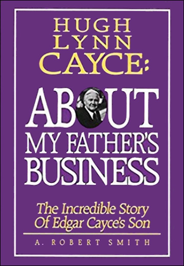 Hugh Lynn Cayce: About My Father's Business