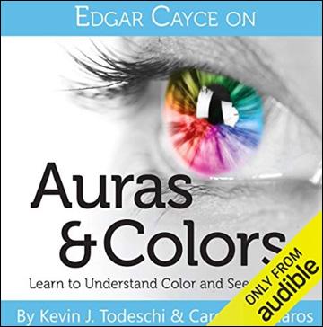 Edgar Cayce on Auras and Colors