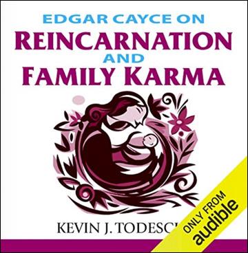 Edgar Cayce on Reincarnation and Family Karma