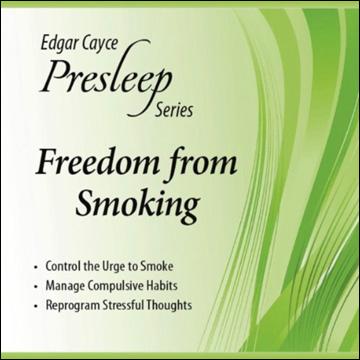 Edgar Cayce Presleep Series - Freedom from Smoking