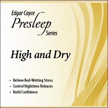 Edgar Cayce Presleep Series - High and Dry