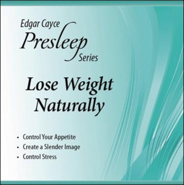 Edgar Cayce Presleep Series - Lose Weight Naturally - CD format