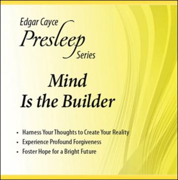 Edgar Cayce Presleep Series - Mind Is the Builder - CD format