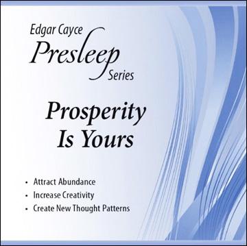 Edgar Cayce Presleep Series - Prosperity Is Yours - CD format