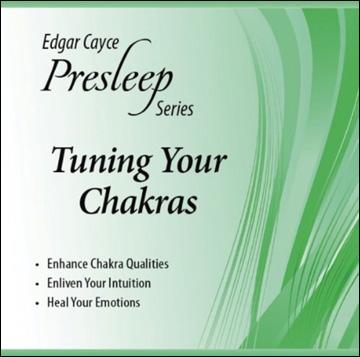 Edgar Cayce Presleep Series - Tuning Your Chakras - CD format