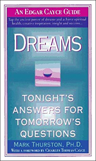 Dreams: Tonight's Answers for Tomorrow's Questions