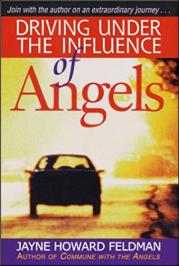 Driving Under the Influence of Angels