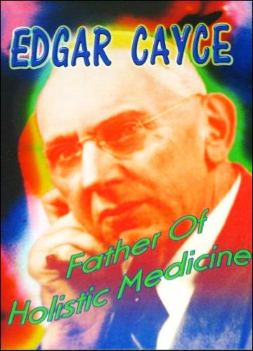 Edgar Cayce Father of Holistic Medicine - DVD