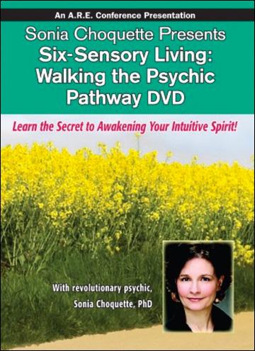 Six-Sensory Living: Walking the Psychic Pathway - DVD