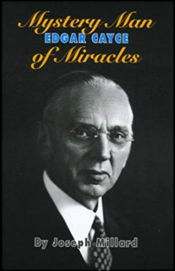 Edgar Cayce, Mystery Man of Miracles