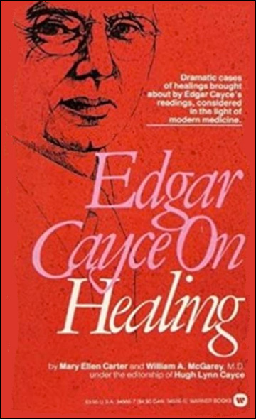 Edgar Cayce on Healing