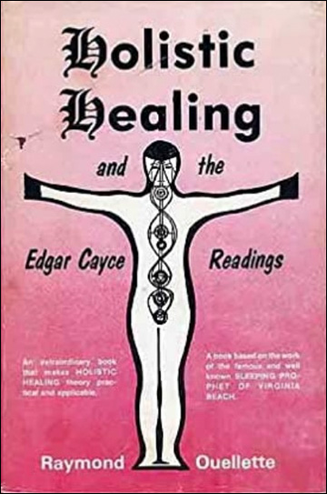 Holistic Healing and the Edgar Cayce Readings