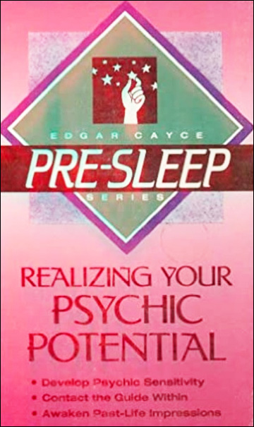 Edgar Cayce Pre-Sleep Series - Realizing Your Psychic Potential - Cassette