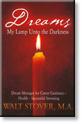 Cover of Dreams, My Lamp Unto the Darkness