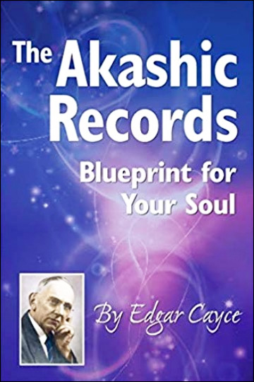 The Akashic Records: Blueprint for Your Soul