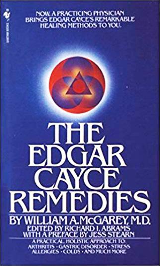 The Edgar Cayce Remedies