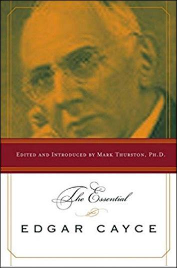 The Essential Edgar Cayce