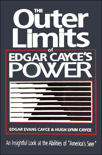 The Outer Limits of Edgar Cayce's Power