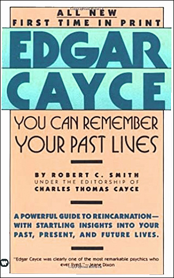 Edgar Cayce - You Can Remember Your Past Lives