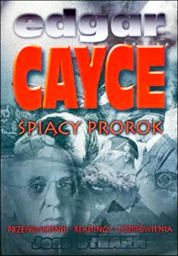 Edgar Cayce - śpiący prorok